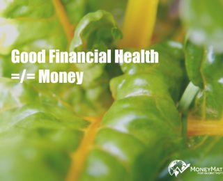 Are you in good financial health?