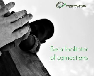Are you a facilitator of connections?